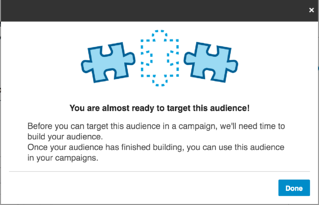 popup showing LinkedIn is working on your matched audience