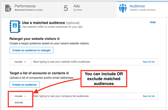 LinkedIn matched audiences include/exclude audience options